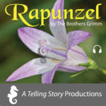 A Telling Story Productions Rapunzel