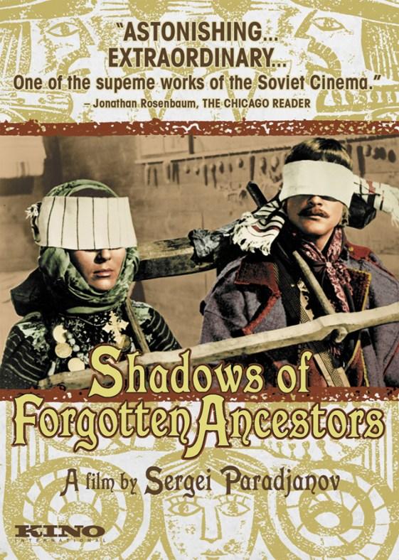Shadows of Forgotten Ancestors - Kino Lorber Theatrical