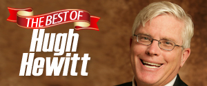 The Hugh Hewitt Show (Best) 6p – 9p
