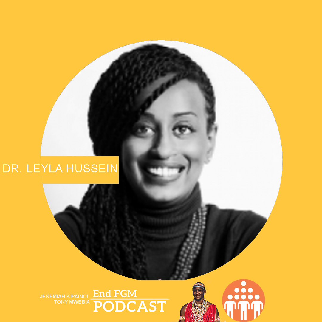 E24 The Human Library and Language in Ending FGM, with Dr. Leyla Hussein