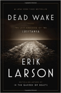 dead wake, erik larson, books, book