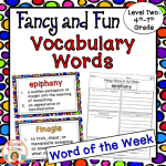 Fancy word vocabulary level two is perfect for 4th-7th grade and will keep your students engaged for weeks!