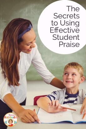 How do you know if the praise you are giving students is having the desired effect? Do you want to develop a growth mindset in your students? Here is a list of important do's and don'ts when praising students in your classroom!