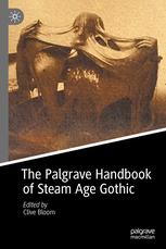 handbook of steam age gothic, palgrave macmillan, palgrave gothic handbook, gothic literature