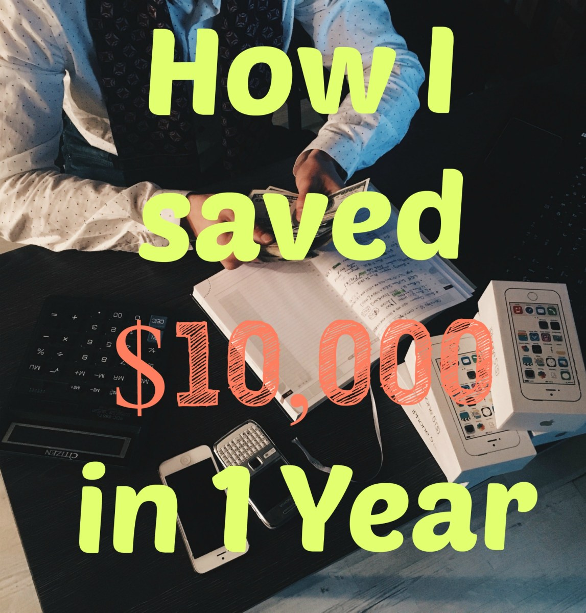 How I save $10,000 in a Year