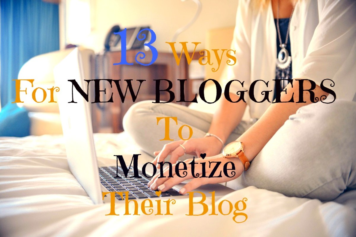 HOW TO MONETIZE YOUR BLOG FOR NEW BLOGGERS