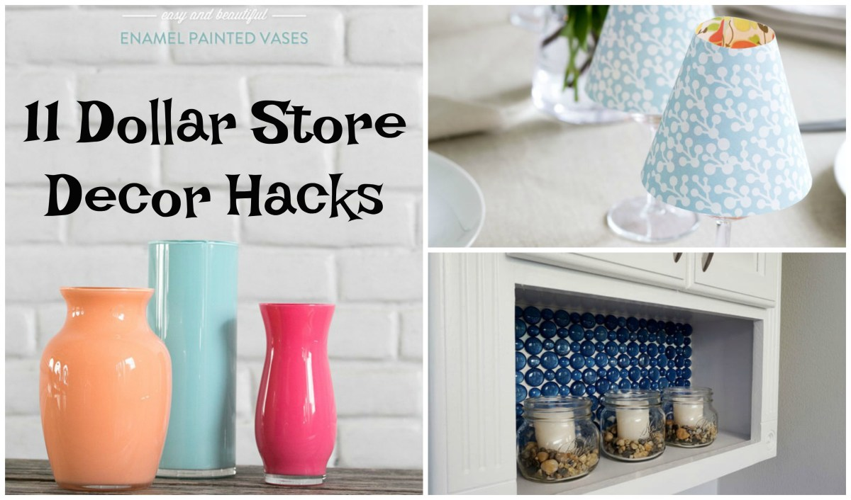 11 Dollar Store Decor Hacks To Spruce Up Your Home