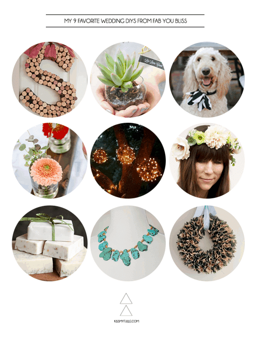 My 9 Favorite Wedding DIYs from Fab You Bliss