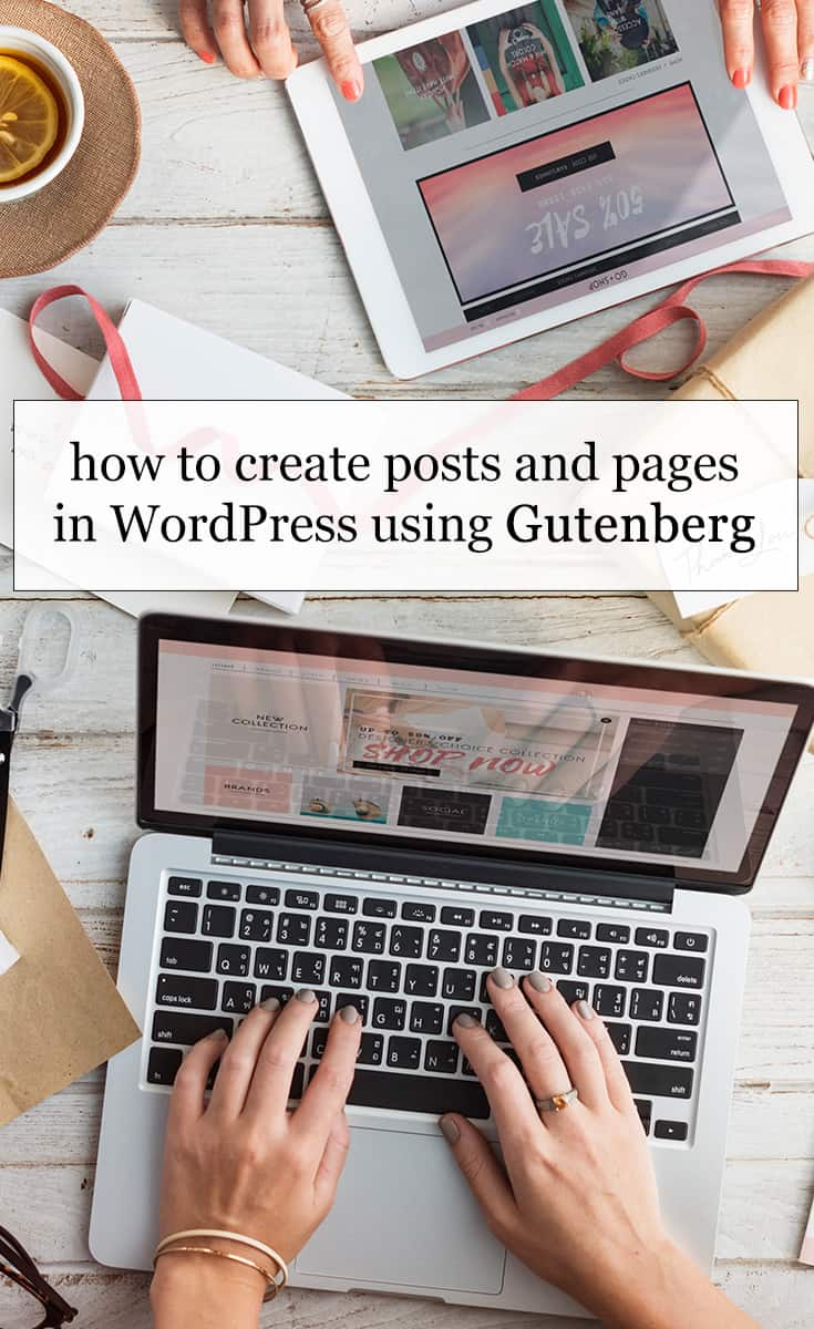 How To Create Posts and Pages in #WordPress Using #Gutenberg. This new update will be mandatory so might as well learn it, right? #blogging