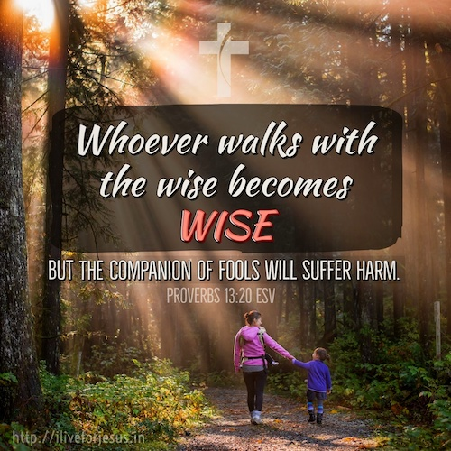 bible suffer fools proverbs 13:20