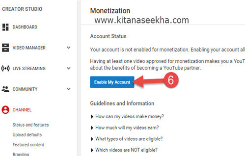 Youtube Video monetize karne ke liye Enable My Account par Click kare