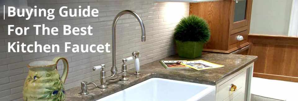 buying guide for the best kitchen faucet by kitbibb