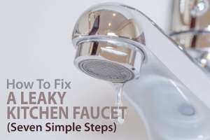 how to fix a leaky kitchen faucet in