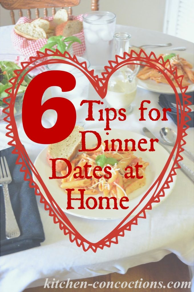 MAKE EVERY DINNER DATE NIGHT WORTHY (6 TIPS FOR DINNER DATES AT HOME)