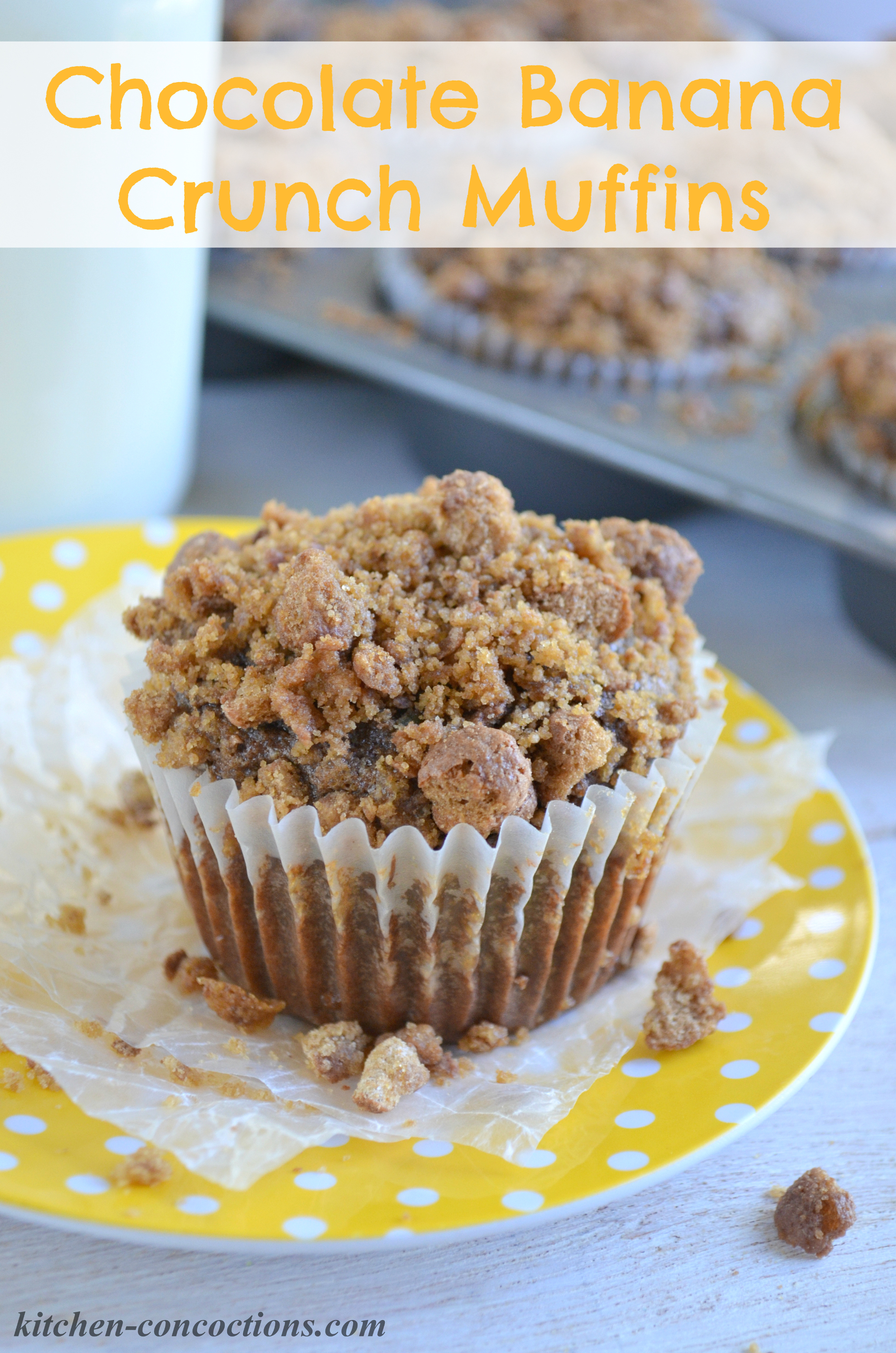 Chocolate Banana Crunch Muffins Recipe- Kitchen Concoctions final