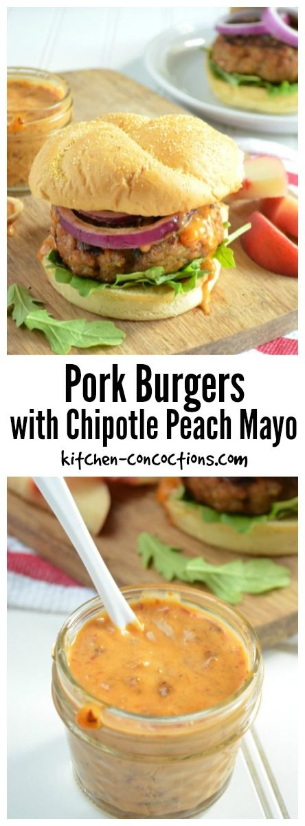 Pork Burgers with Chipotle Peach Mayo