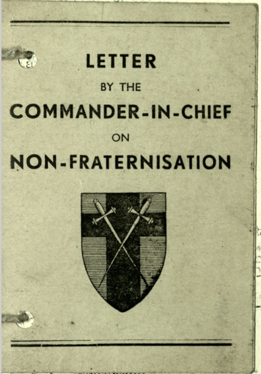 Wolfgang Priester, Pioneer Corps, Pamphlet by the Commander-in-Chief on Non-Fraternisation, cover, March 1945