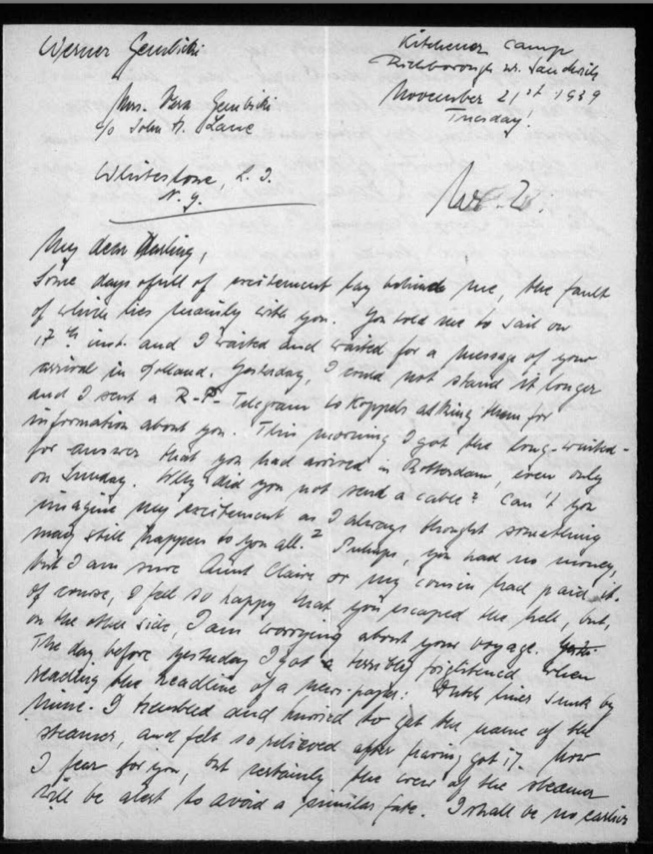 """Werner Gembicki, Kitchener camp, Letter, Anxiety awaiting news of family arrival in Holland, Sent telegram to Koppels, Family arrived at Rotterdam, """"I felt so happy that you escaped the hell, but, on the other side, I am worrying about your voyage"""", Frightened at news headline that Dutch line sunk by mine, 21 November 1939, page 1"""