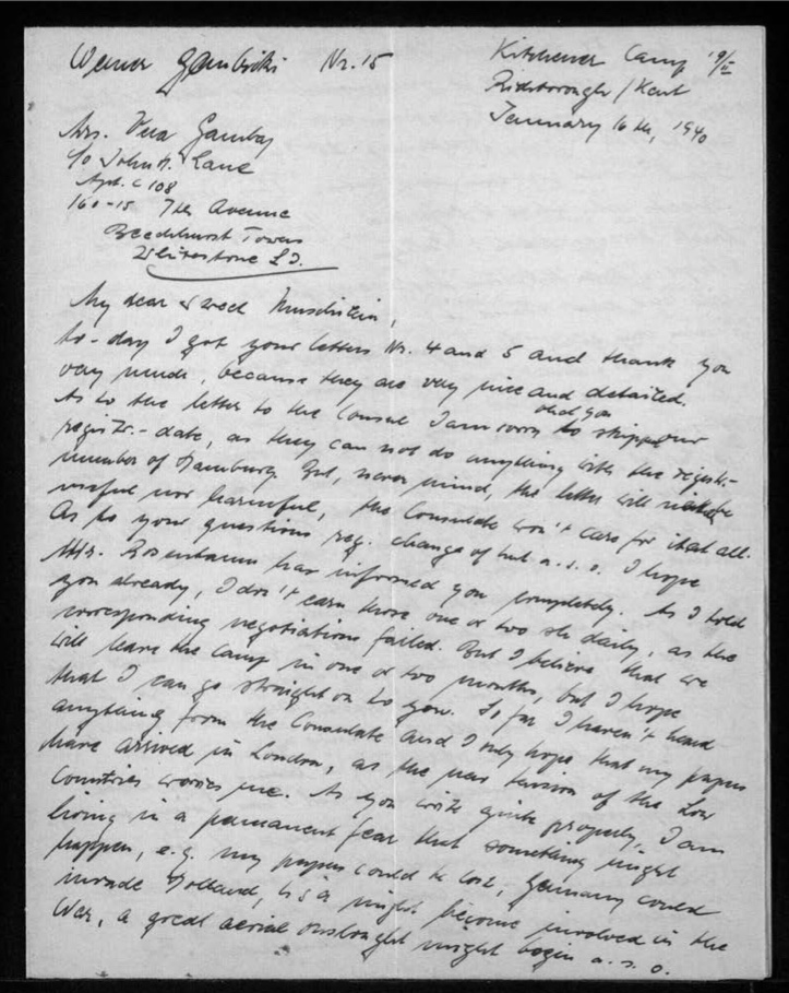 """Werner Gembicki, Richborough transit camp, Letter, Family letters arrived, Change of hut reminder, """"I believe that we will leave the camp in one or two months, but I hope that I can go straight to you"""", Nothing from Consulate, """"the near tension of the Low Countries worries me"""", """"I am living in a permanent fear that something might happen, e.g., my papers could be lost, Germany could invade Holland, USA might become involved in the war, a great aerial onslaught might begin"""", 16 January 1940, page 1"""