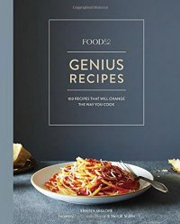 Food52 Genius Recipes cookbook