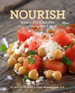 Nourish by Nettie Cronish and Cara Rosenbloom