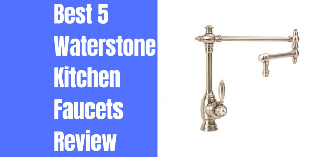 waterstone faucets review buying guide
