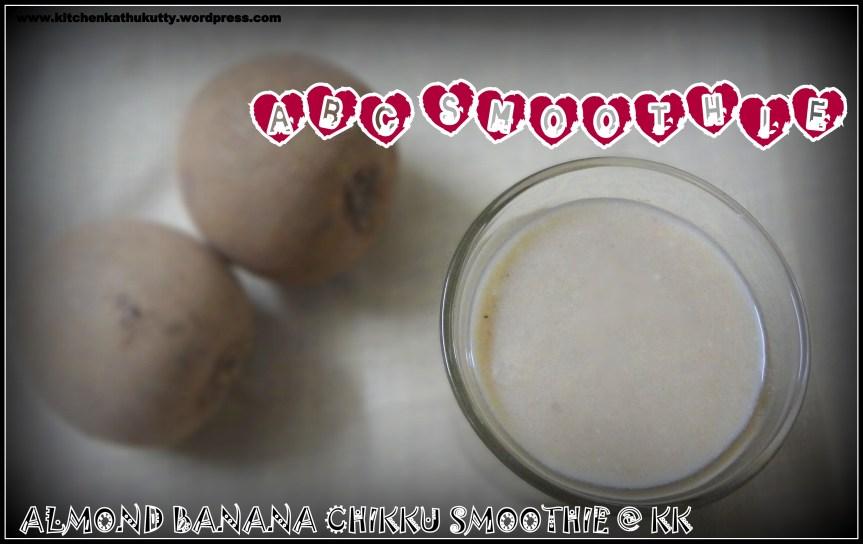 ABC Smoothie|Almond Banana Chikku Smoothie|Badam Banana Sapodilla Smoothie