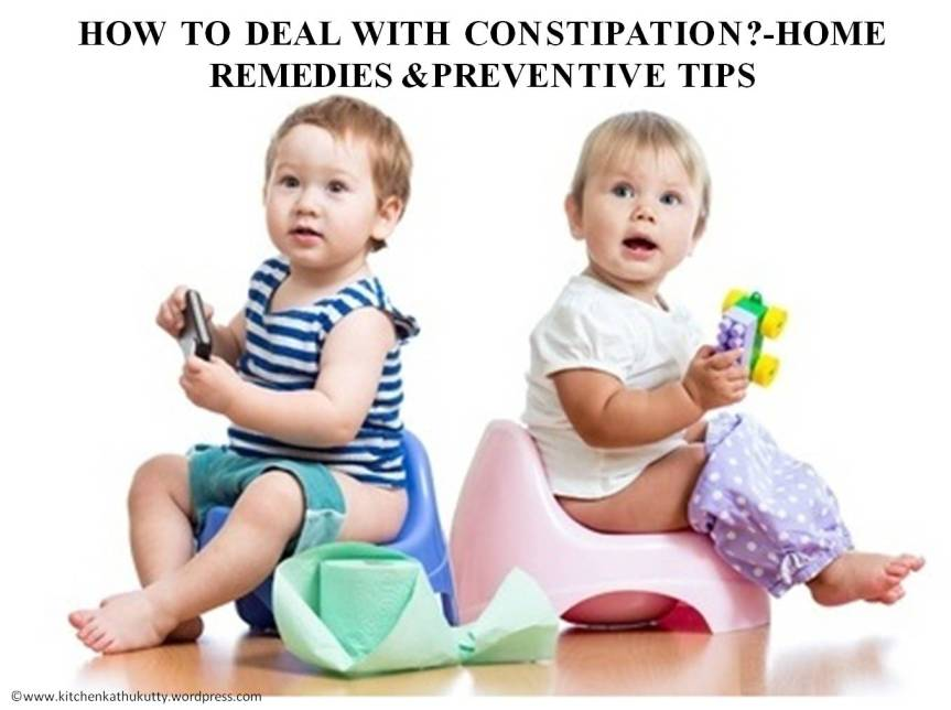 HOW TO DEAL WITH CONSTIPATION?-FOODS,PREVENTIVE TIPS & HOME REMEDIES