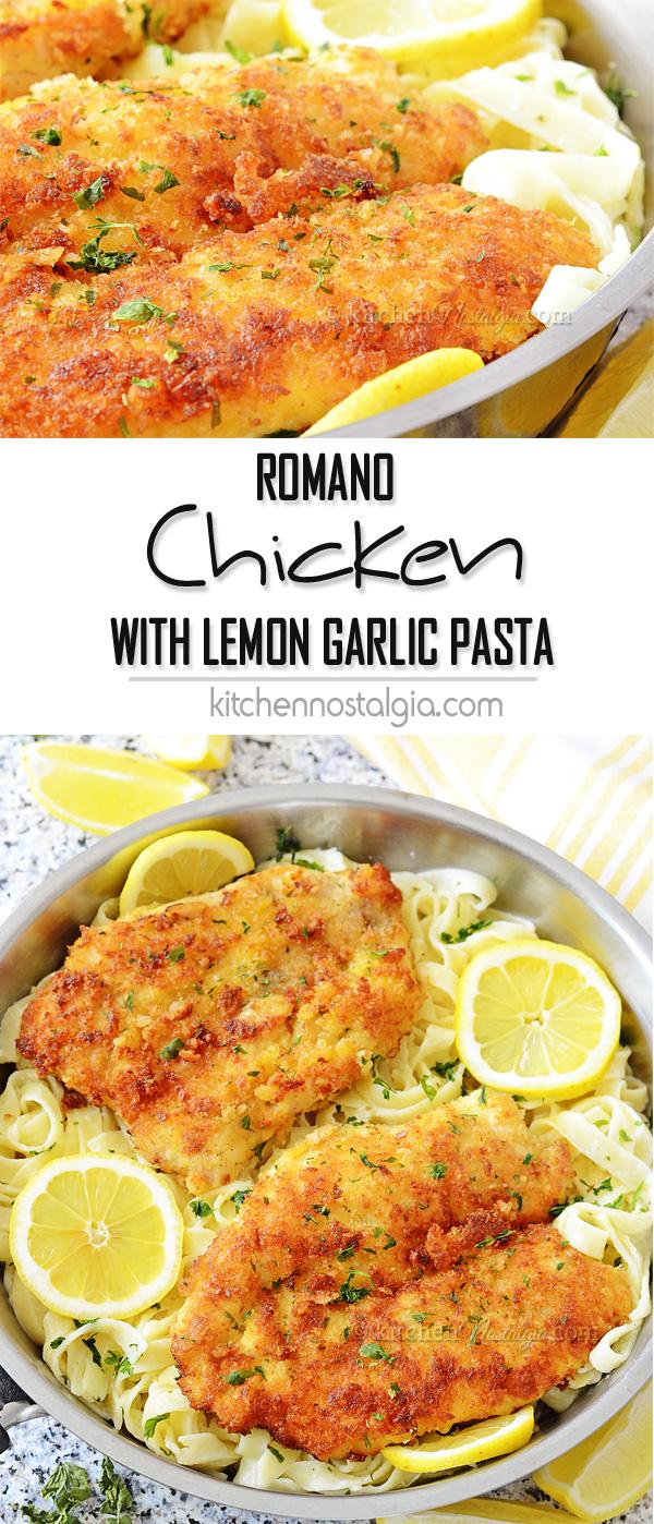 Romano Chicken with Lemon Garlic Pasta  Kitchen Nostalgia
