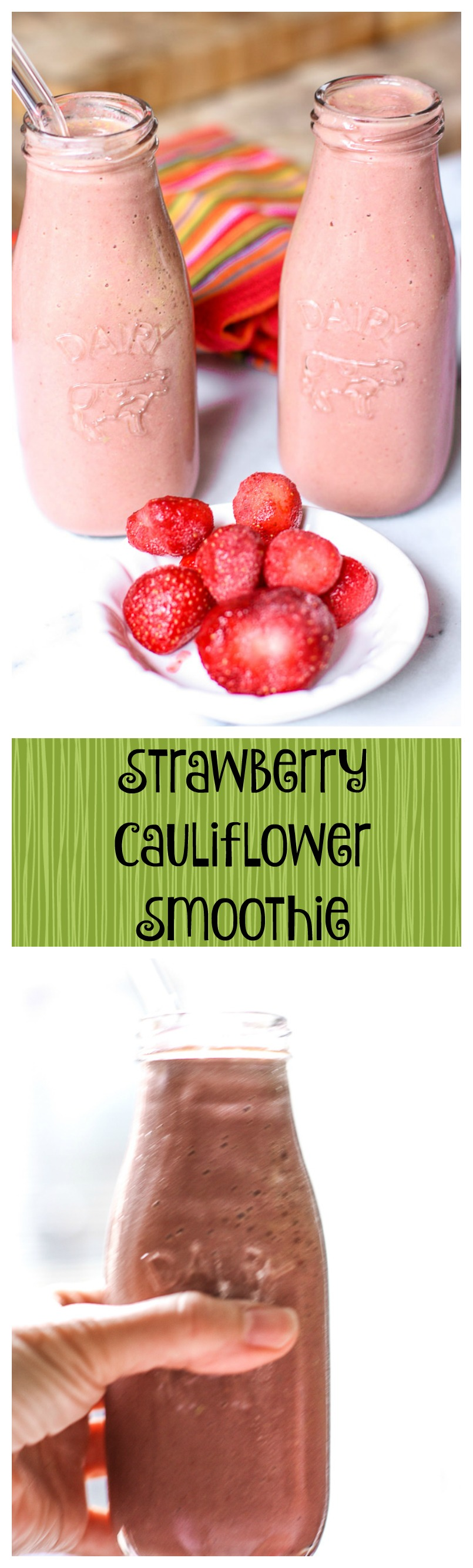 strawberry cauliflower smoothie