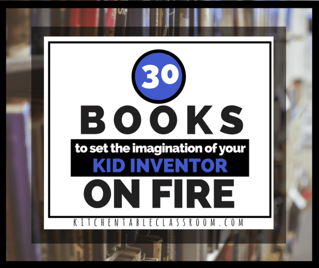 These books about making will add fuel to their imagination and provide plenty of inspiration to your kid inventor! Books for all ages and kinds of makers!
