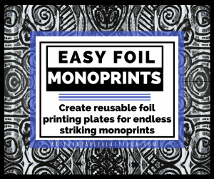 Check out these easy foil monoprints~ no printmaking ink needed!