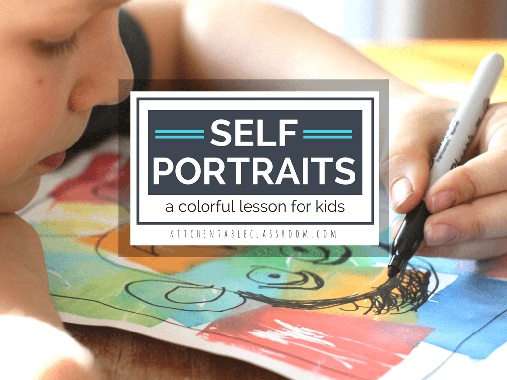 Self Portraits For Kids A Colorful Lesson In Drawing