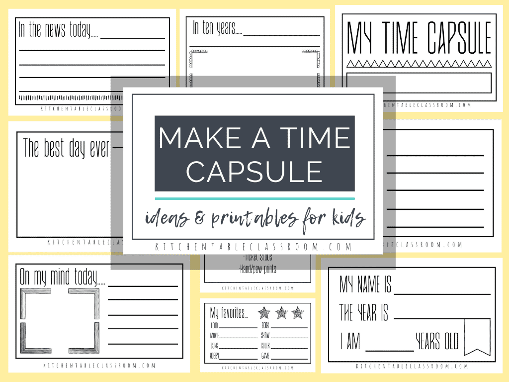 Time Capsules Ideas And Printables For Kids