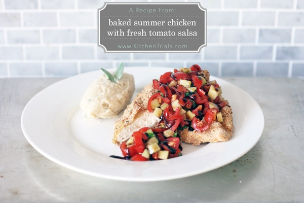 Baked breaded chicken with a fresh tomato salsa on top. A healthy summer take on chicken parmigiana. | Kitchen Trials