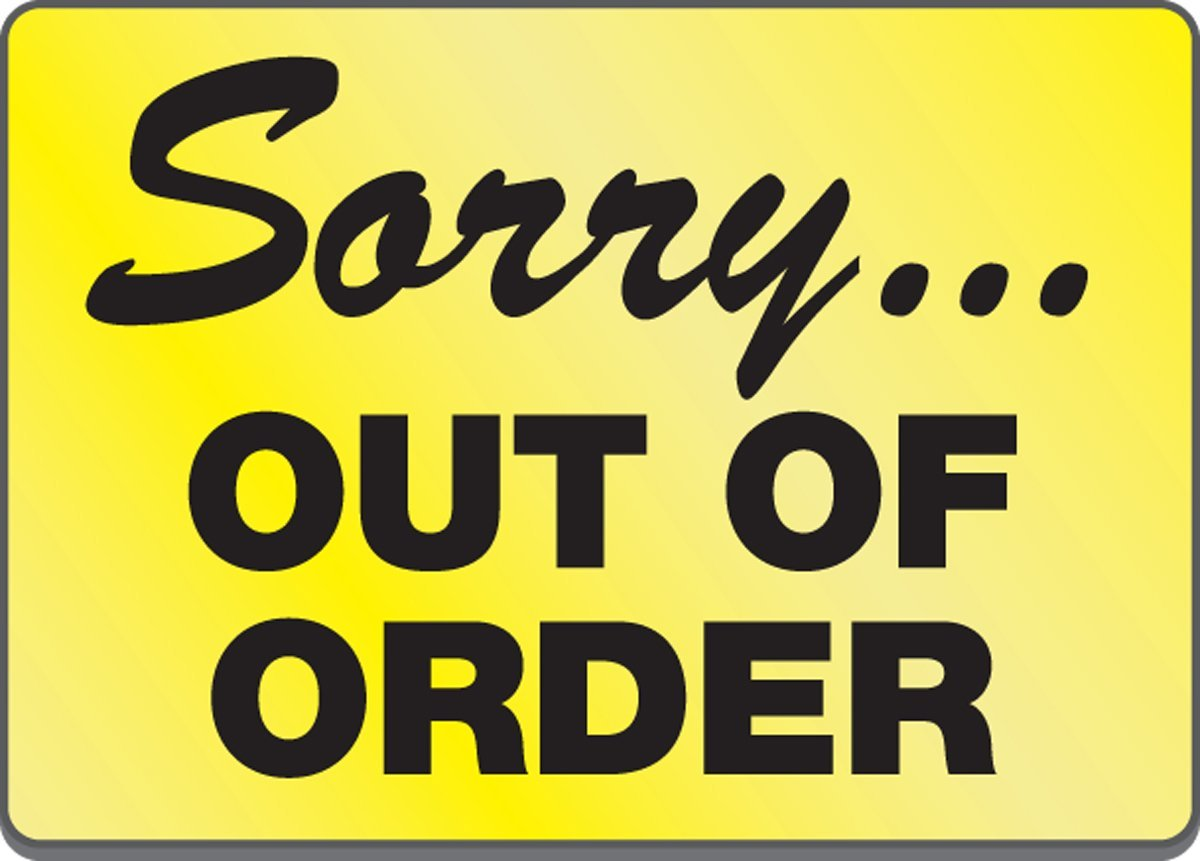 12 Creative Out Of Order Sign Printables