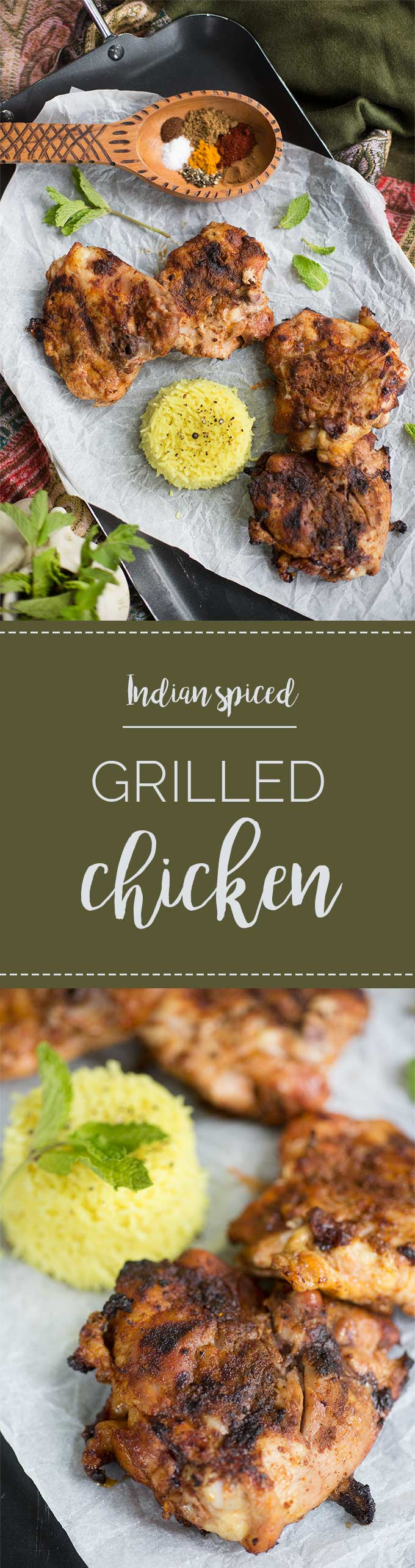 Grilled Indian Chicken: Coriander, cumin, cinnamon, ginger and other spices create the perfect rub for this flavorful Indian grilled chicken!