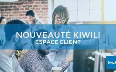 Kiwili lance l'Espace client, l'outil qui révolutionnera votre relation client