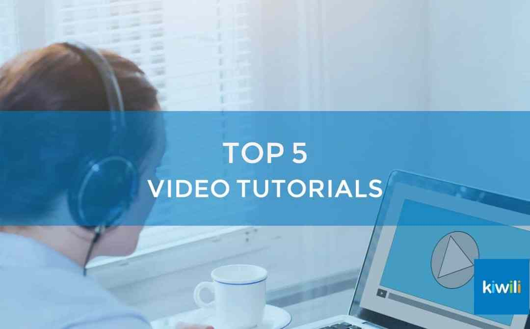 New to Kiwili? Watch These 5 Video Tutorials