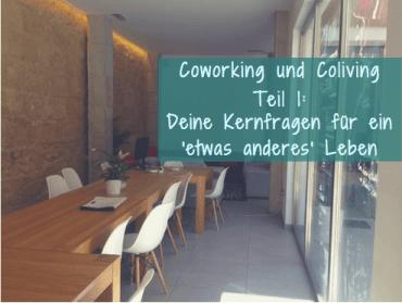 Coworking und Coliving