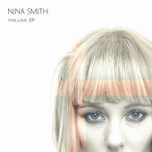 Nina Smith This Love ep