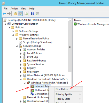 Group Policy New Inbound Rule - Group Policy - New Inbound Rule