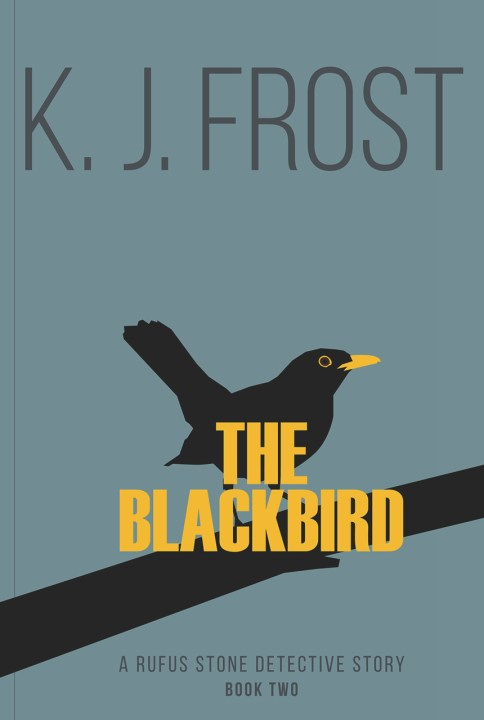 Front cover of The Blackbird by K. J. Frost graphic image.