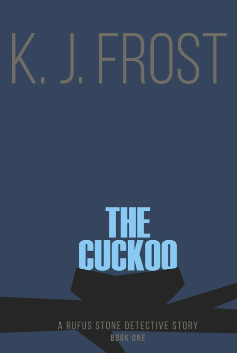 Front cover of The Cuckoo by K. J. Frost graphic image.