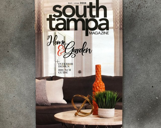 We Explained How To Choose The Right Furniture with South Tampa Magazine