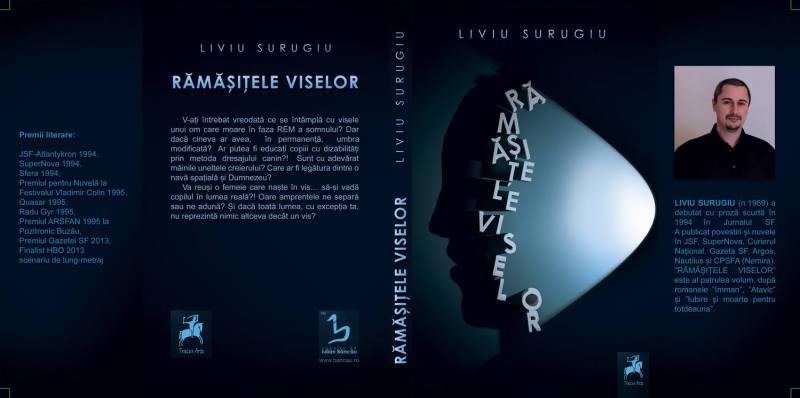 Rămășițele Viselor - Liviu Surugiu