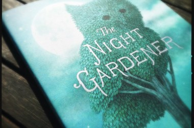 The Night Gardener - The Fan Brothers