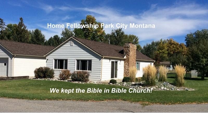 Home Fellowship  Park City MT  KJV Churches