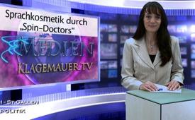 "Sprachkosmetik durch ""Spin-Doctors"""