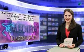Zwang zum EU-Beitritt: EU-Recht wird zu Völkerrecht erklärt